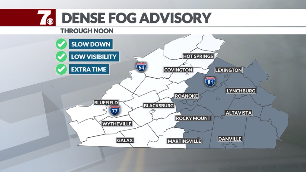 Areas of dense fog to the east through early Monday morning.